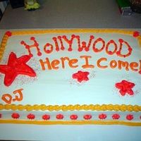 Going To Hollywood Cake This was a going away cake for a nurse at our hospital who is moving to Hollywood to do traveling nursing. It was a surprise! Chocolate...