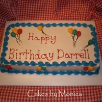 Ballon Birthday Cake   This is a sheet cake. Buttercream icing. I piped the ballons on the cake with buttercream.