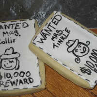 Wanted Sign My son's preschool was having a cowboy cookout and I came up w/ these cookies to send. NFSC and Antonia RI recipe
