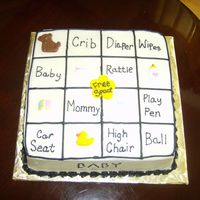 Baby Bingo A friend requested a cake to be made like one of the games being played at the shower. So I did just that...eight inch square cake iced in...
