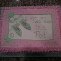 Two Peas In A Pod   Baby Shower cake for Twin Girls. Strawberry cake with buttercream
