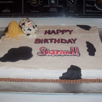 Cow Cake Made for my mother-in-law's 65th birthday. She's a huge cow fan. Cow and straw made out of fondant, all other decorations, out of...