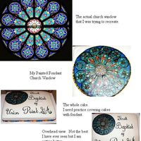 Stained Glass Window Cake We have such a beautiful rose stained glass window in our church that I decided for our church history celebration luncheon this Sunday, I...