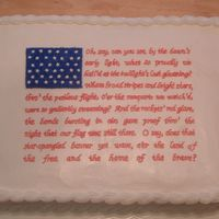 Fourth Of July I made this cake for a family gathering. I thought it would be cool to put the National Anthem on there and use the words for the stripes...