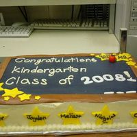 Kindergrad Made this for my DD kinder graduatin. White w/strawberries and cream cheese frosting. Tried to make it look like a chalk board and made...