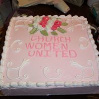 Church Women United My sister requested this cake for a women's conference. The woman were very excited about the cake. Golden vanilla cake w/buttercream...