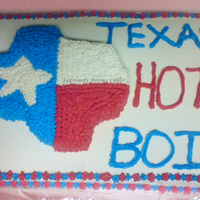Texas Cake Made this for a guy from Texas. Sorry about the crooked star Texans and I don't think I made the state long enough, but at least I got...