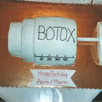 Botox THIS CAKE WAS DONE FOR MY COUSIN AND HER HUSBAND I THOUGHT THEY WOULD GET A KICK OUT OF IT.