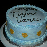 Promotion Cake After we found out that my husband was selected for Major I made him this cake. I frosted with pastry pride, then air brushed it blue. The...