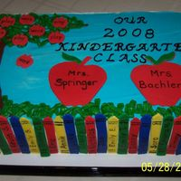 "Kindergarten Graduation Half sheet buttercream with each student's name on a fondant ""crayon"", fondant apples also. Couldn't find my grass tip..."
