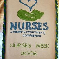 Nurses Week 2006 This is the cake I made for my wife to bring to work in the ER for Nurses Week 2006 May 7-13th.