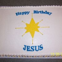 Happy Birthday Jesus My customer wanted a simple cake to celebrate the true reason for the season.