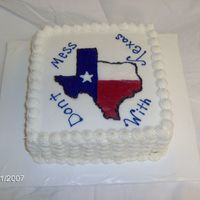 Don't Mess With Texas triple chocolate, bc icing and filling, fbct. Made this cake for my mother in law who is from Texas. First time I went to Texas I kept...