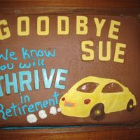 Retirement Cake Sheet cake with chocolate buttercream frosting; car and letters are chocolate (exhaust is buttercream)