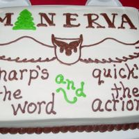 "Minerva Owl Cake ""Minerva"" and the owl are the name and logo of my husband's business. The slogan is a company motto. All BC. Thanks for..."