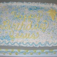 Happy Birthday Jesus!   A last-minute 1/4 sheet cake done for a kindergarten class party. The kids loved it--it is not one of my favorites.