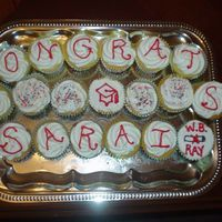 "Graduation Cupcakes It's supposed to say ""Congrats Sarai"" not ""Onrat CS Sarai"". My brother pointed this out to me but I think you get..."
