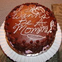 Wanna Be A Mommy Cake