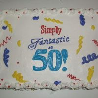 Marys_50Th.jpg This was for my Aunt's 50th. She wanted simple, so it was requested I use the decorations as the pattern for the cake. So...I did!