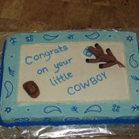 Little Cow Poke I made this for my friends baby shower who's having her first boy. We did a cowboy themed shower.