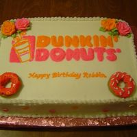 Dunkin Donuts Birthday Cake This was a cake order for a lady my Mother works with. I didn't have a lot of direction, just that she likes Dunkin Donuts and bright...