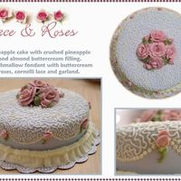 Lace & Roses I made this cake as a thank you for a woman at my husband's work. I'm almost finished with Course III so it was kind of also a...