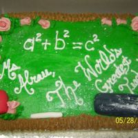 Thank You For Teacher  My CILs daughter requested this cake for a 1st year math teacher that was leaving to go to another school. Buttercream frosting, candy clay...