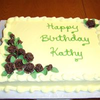 Kathy's Cake Chocolate fondant roses. Cake frosted with buttercream