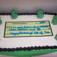 Check Birthday Cake Customer's family members work at a bank. Check is an edible image with buttercream writing. Dollar signs are edible images attached...