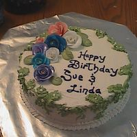 Birthday Cake For Mrs. Linda homemade everything!!! white cake and buttercreme frosting. kind of our modern take on fondant roses. a little of the old school mixed with...