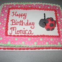 120.jpg Lady Bug Birthday cake made for a lady on my bowling team. The cake is a half sheet marble cake all iced with buttercream. The lady bugs...