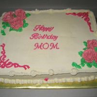 Birthday Cake Son's teacher ordered this for her mom's birthday. The mom ordered a cake for same day..its the fall rose one. She couldn't...
