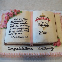 Bible Bee Winner Our 15 year old friend placed 2nd in the nation for the National Bible Bee. I made this cake for her reception.