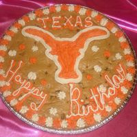 Texas Cookie Cake   This is a University of Texas Cookie Cake for my friends son's birthday!Chocolate Chip Cookie!!!