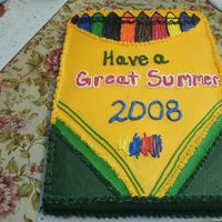Crayon Cake Saw this cake on CC. Made for a daycare end of the school year/graduation party. Thanks to everyone who make this cake before me.