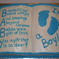 Baby Boy Shower Cake This is a cake I made for a friend at work who was having a baby. It is all butter cream. I used the wilton double mix book cake pan, 1/2...
