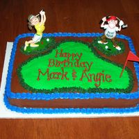 Golf Birthday This cake was for my brother and sister in law's birthday party. They are both avid golfers. I ordered the figures from a golf website...