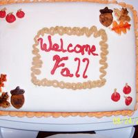 Welcome Fall   First time working with fondant. Still need a whole lot more practice.