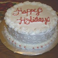 "Holiday Cake  Please look over the red writing. I initially wrote ""Happy Holidays"" with white icing (which was perfect). Then I decided to..."