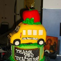 Teacher Appreciation Cake Thanks to inspireddecorator for bus ideas. Thanks for looking.