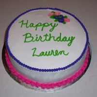 Lauren's Cake 9 inch round with chocolate ganache between the layers. Buttercream frosting.