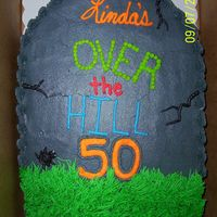 Over The Hill this was done for a co workers mother who was tuning 50!