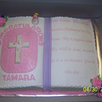 Bible Cake Vanilla cake with bc icing. Bc roses, fondant angel, and chocolate cross. Thanks mom for all your help!!