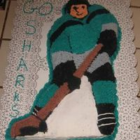 San Jose Sharks Hockey Player Cake This was my first character cake. It was made for our annual San Jose Sharks vs LA Kings party. All buttercream. My 3 yr. old granddaughter...