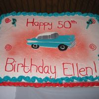 50's Theme Cake This was the 2nd cake for my mom's 50th surprise party (50's theme). It is chocolate cake with BC icing. The car is color flow...