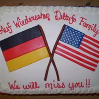 Farwell Cake This cake was done for a family moving to Germany. Flags are MMF.