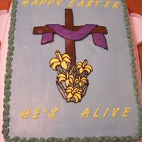 Easter Cake 11x15 sheet cake white cake with BC icing FBCT of cross.