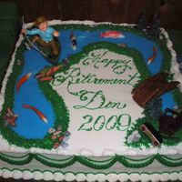 Fishing Retirement With Noveltys Retirement cake I made today for my cousin. He is hoping to relax and fish-thus the design. On the right front there is a little foot...