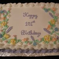 "101St Birthday All buttercream. I really don't like doing BC flowers directly on cakes. Customer wanted ""springy flowers"". I really need to..."