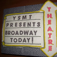 Broadway Theatre Marquee Cake I did this one for a cast party after our local Young Star Musical Theatre put on a Broadway review.